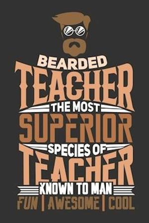 Bearded Teacher
