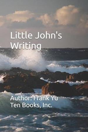 Little John's Writing