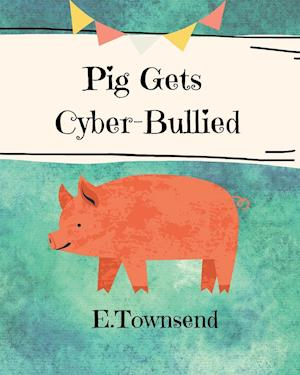 Pig Gets Cyber-Bullied
