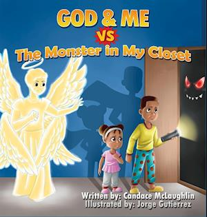 God and Me vs. The Monster in My Closet