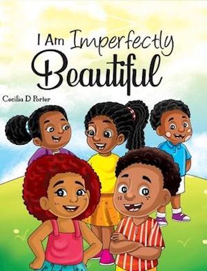 I Am Imperfectly Beautiful!