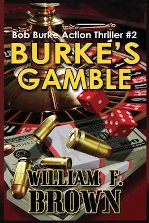 Burke's Gamble