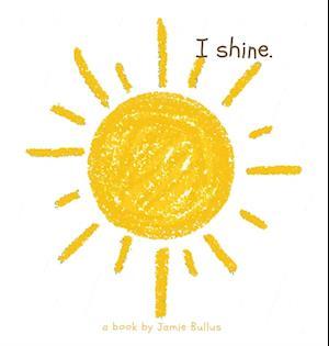 I shine