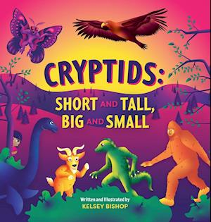Cryptids: Short and Tall, Big and Small