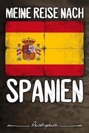 Meine Reise nach Spanien Reisetagebuch