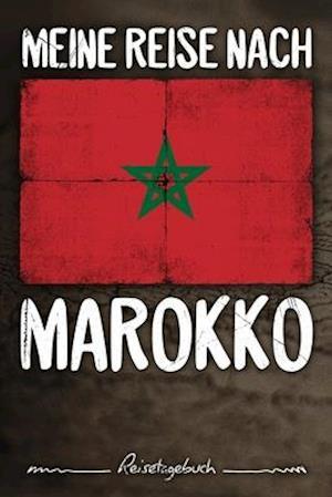 Meine Reise nach Marokko Reisetagebuch