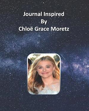 Journal Inspired by Chloë Grace Moretz