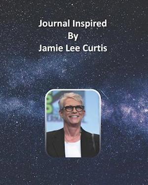 Journal Inspired by Jamie Lee Curtis