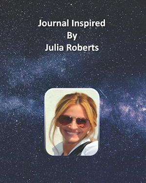 Journal Inspired by Julia Roberts