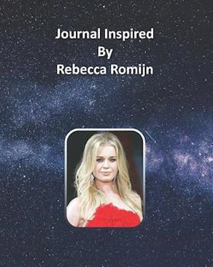 Journal Inspired by Rebecca Romijn