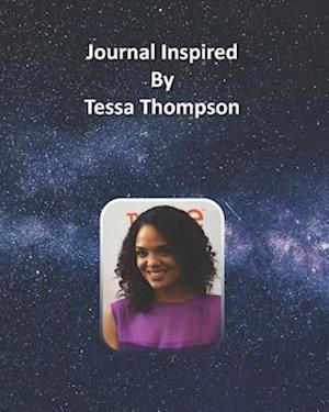 Journal Inspired by Tessa Thompson
