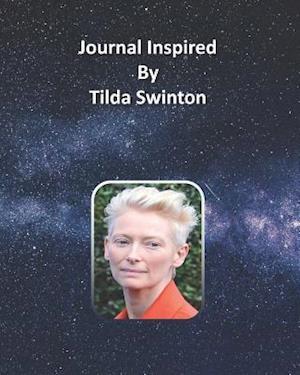 Journal Inspired by Tilda Swinton