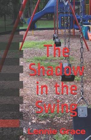 The Shadow in the Swing