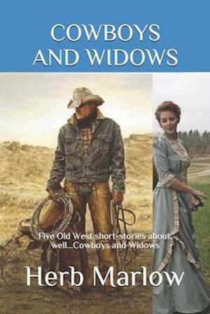 Cowboys and Widows