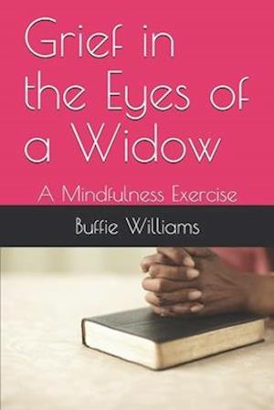 Grief in the Eyes of a Widow