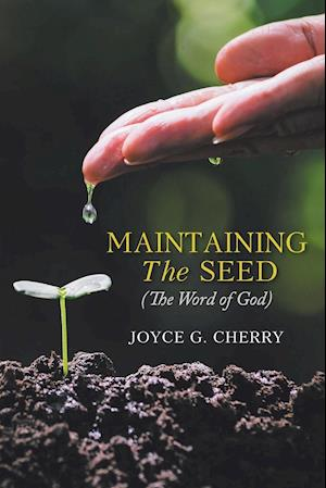 Maintaining The Seed