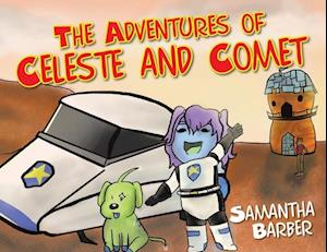 The Adventures of Celeste and Comet