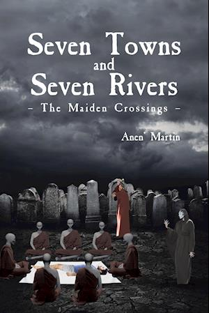 Seven Towns and Seven Rivers