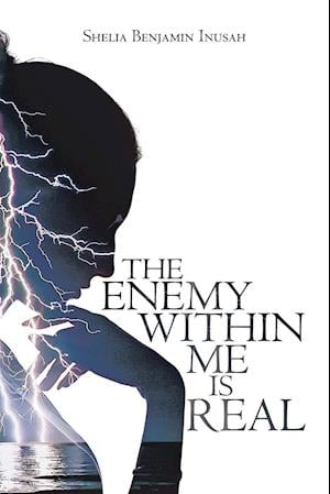 The Enemy within Me Is Real