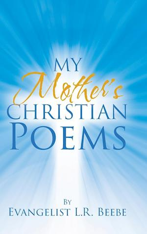 My Mother's Christian Poems