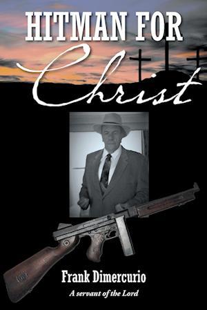 Hitman for Christ