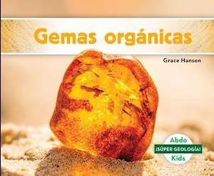 Gemas Orgánicas (Organic Gems)
