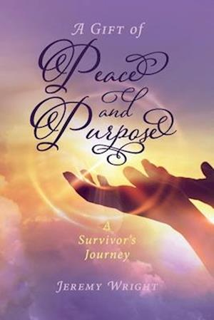 A Gift of Peace and Purpose