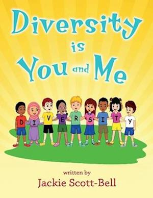 Diversity Is You and Me