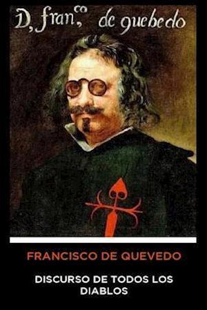 Francisco de Quevedo - Discurso de Todos los Diablos