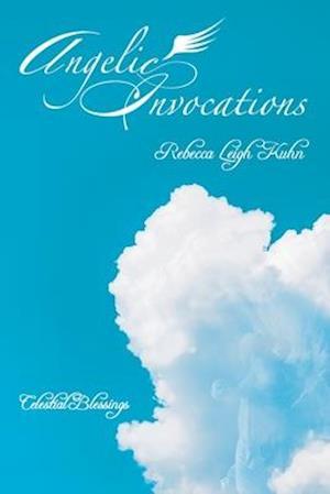 Angelic Invocations