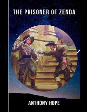 The Prisoner of Zenda (Annotated)