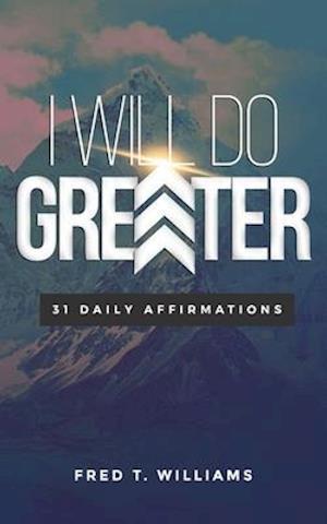 I Will Do Greater