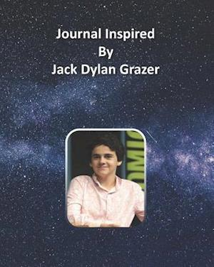 Journal Inspired by Jack Dylan Grazer
