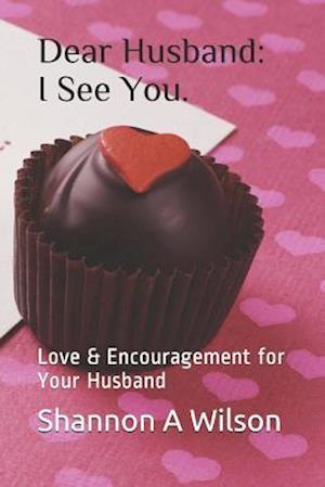 Husband, I See You
