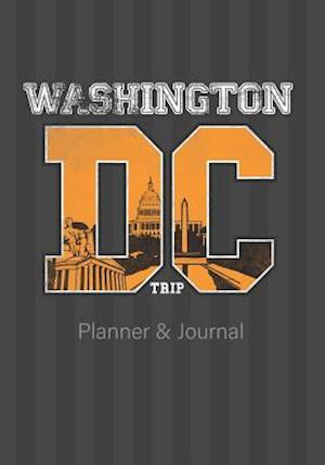 Washington DC Trip Planner &Journal