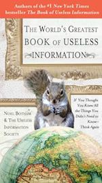 World's Greatest Book of Useless Information