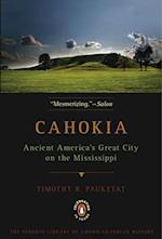 Cahokia af Timothy R. Pauketat