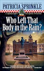 Who Left that Body in the Rain? af Patricia Sprinkle