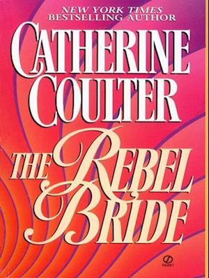 Rebel Bride af Catherine Coulter