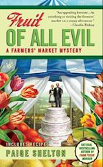 Fruit of All Evil (A Farmers Market Mystery)