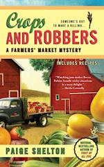 Crops and Robbers (A Farmers Market Mystery)
