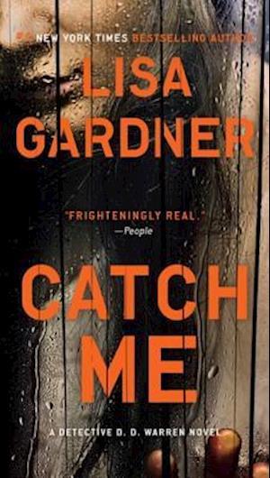 Catch Me af Lisa Gardner