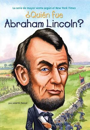 Qui n fue Abraham Lincoln? af Janet Pascal