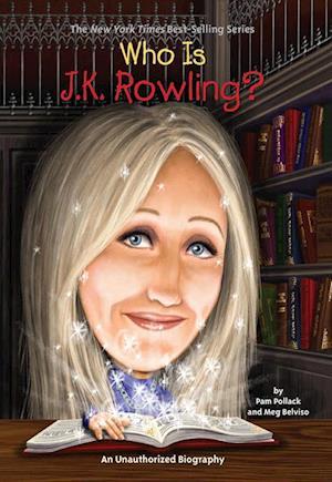 Who Is J.K. Rowling? af Pam Pollack, Meg Belviso