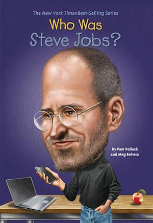 Who Was Steve Jobs? af Pam Pollack, Meg Belviso