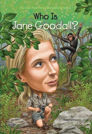 Who Is Jane Goodall? af Roberta Edwards