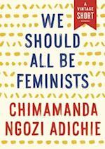We Should All Be Feminists (A Vintage Short)