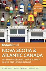 Fodor's Nova Scotia and Atlantic Canada af FODOR