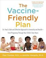 The Vaccine-Friendly Plan af Paul Thomas