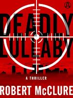 Deadly Lullaby af Robert McClure